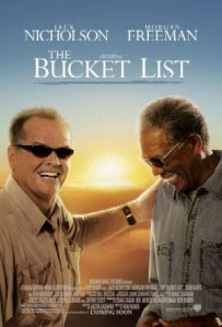 Film poster for The Bucket List – Copyright 2007, Warner Bros. (Photo credit: Wikipedia)